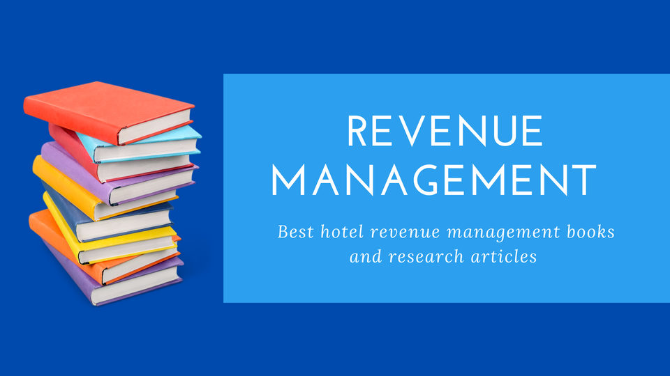 Best hotel revenue management books and research articles